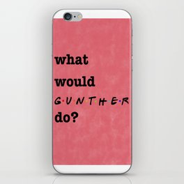 What Would GUNTHER Do? (1 of 7) - Watercolor iPhone Skin