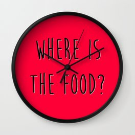 Where is the food? Wall Clock