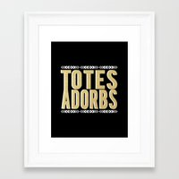 totes Framed Art Prints featuring totes adorbs by minimoxie
