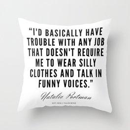 14     | Natalie Portman Quotes | 190721 Throw Pillow