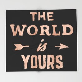 THE WORLD IS YOURS Rose Gold Pink on Black Throw Blanket