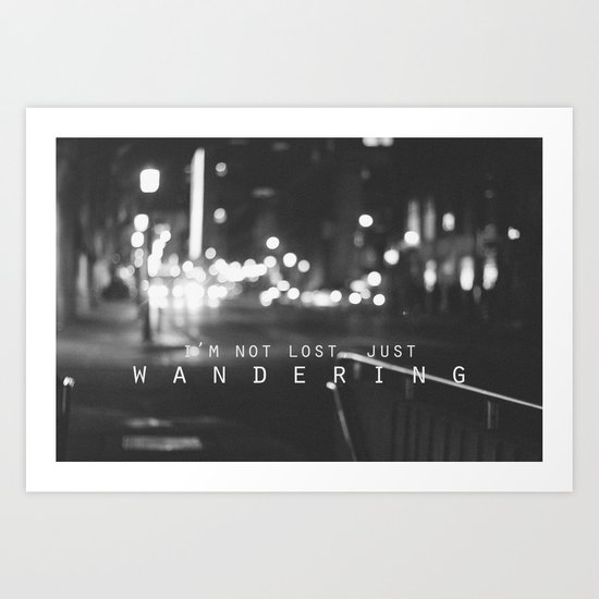 just wandering. Art Print