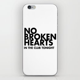 NO BROKEN HEARTS iPhone Skin