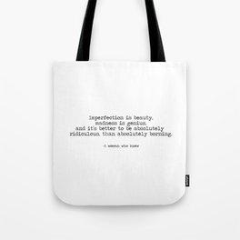 Be Ridiculous Tote Bag