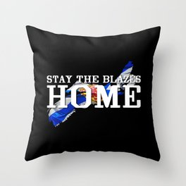 Stay The Blazes Home Throw Pillow