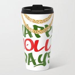 Happy Holla Days! Travel Mug