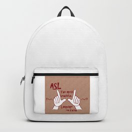 ASL Most Beautiful Language Backpack
