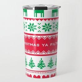 Merry Christmas Ya Filthy Animal Travel Mug