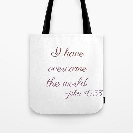 I Have Overcome the World Tote Bag