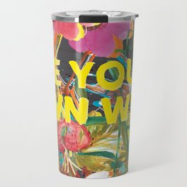 Be Your Own Wild Travel Mug