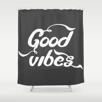 good vibes Shower Curtains featuring good vibes by Amanda Nicole