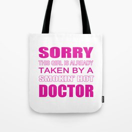 Taken By A Doctor Tote Bag