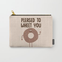 Pleased to wheet you Carry-All Pouch