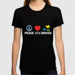 Peace Love Birdwatching Funny Bird Nerd Birding T-shirt