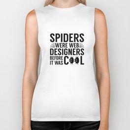 Spiders Were Web Designers Biker Tank