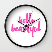 hello beautiful Wall Clocks featuring Hello Beautiful by Vintage Scrap Shop
