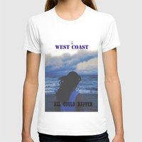west coast T-shirts featuring In The West Coast by Eduardo Fiho
