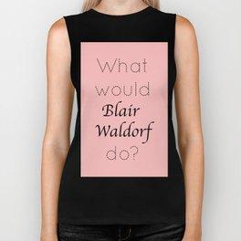 Gossip Girl: What would Blair Waldorf do? - tvshow Biker Tank