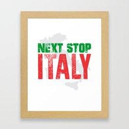 Next Stop Italy Framed Art Print