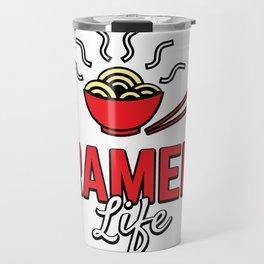 Ramen Life College Student Tasty Anime Noodle Bowl Travel Mug