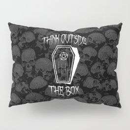 Think Outside The Box Goth Coffin Humour Pillow Sham