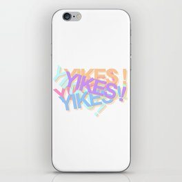 YIKES! iPhone Skin