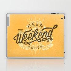 Beer Comes the Weekend Laptop & iPad Skin