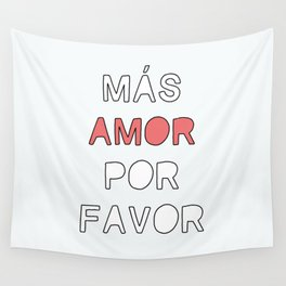 más amor Wall Tapestry