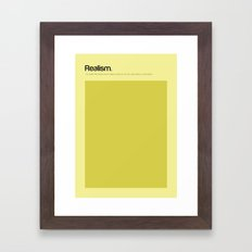 Realism Framed Art Print