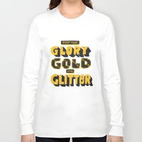 gold glitter Long Sleeve T-shirts featuring Glory, Gold, Glitter by Vaughn Fender