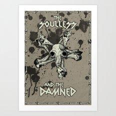 The Soulless  Art Print