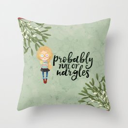 Probably full of nargles Throw Pillow