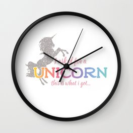 I asked for a Unicorn... Wall Clock