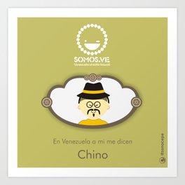 En Venezuela a mi me dicen El Chino Art Print