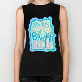 Always Look on the Bright Side of Life Biker Tank