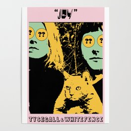 Ty Segall and White Fence Poster