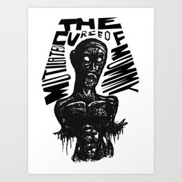 The curse of Mutilated Mummy Art Print