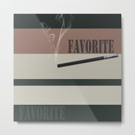A gift for a man . Favorite male .2 Metal Print