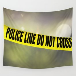 Police Line Do  Not Cross Wall Tapestry