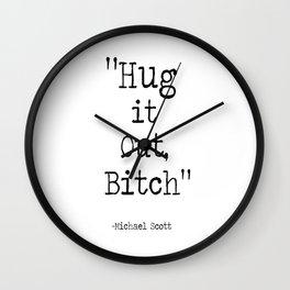 Hug it Out, Bitch Wall Clock