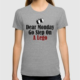 Dear Monday Go Step On A Freaking Nail T-shirt
