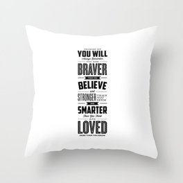 You Are Braver Than You Believe black-white typography poster childrens room nursery wall home decor Throw Pillow