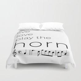 Live, love, play the horn Duvet Cover