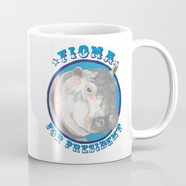 Fiona for President Coffee Mug