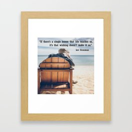 If there is a lesson to learn Framed Art Print