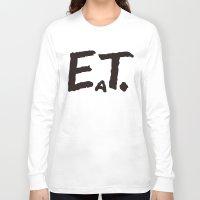 eat Long Sleeve T-shirts featuring EAT by Masahisa  Saito