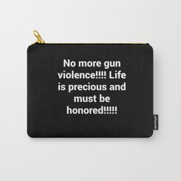 Stop gun violence Carry-All Pouch