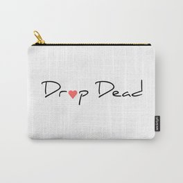 Drop Dead Carry-All Pouch
