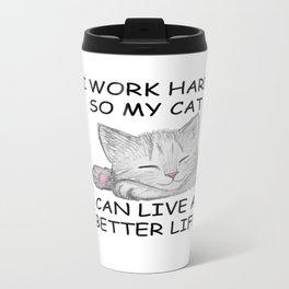 I Work Hard Travel Mug