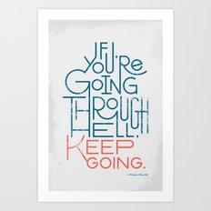 Keep Going Art Print
